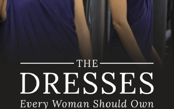 Every Woman Needs These Dresses in Her Closet